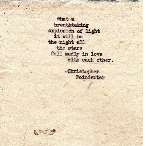 """""""What A Breathtaking Explosion Of Light It Will Be The"""
