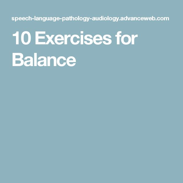 10 Exercises for Balance