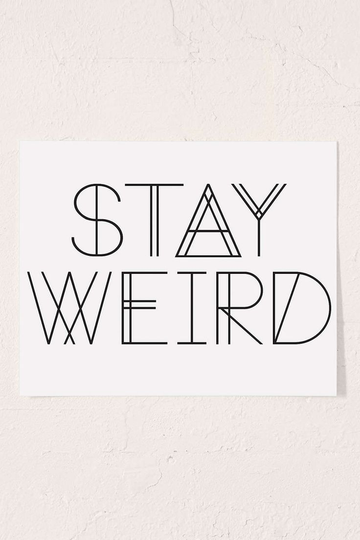 Best 20 Stay Weird