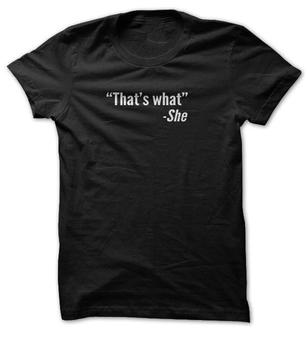 That's What She Said Shirt T Shirt, Hoodie, Sweatshirt