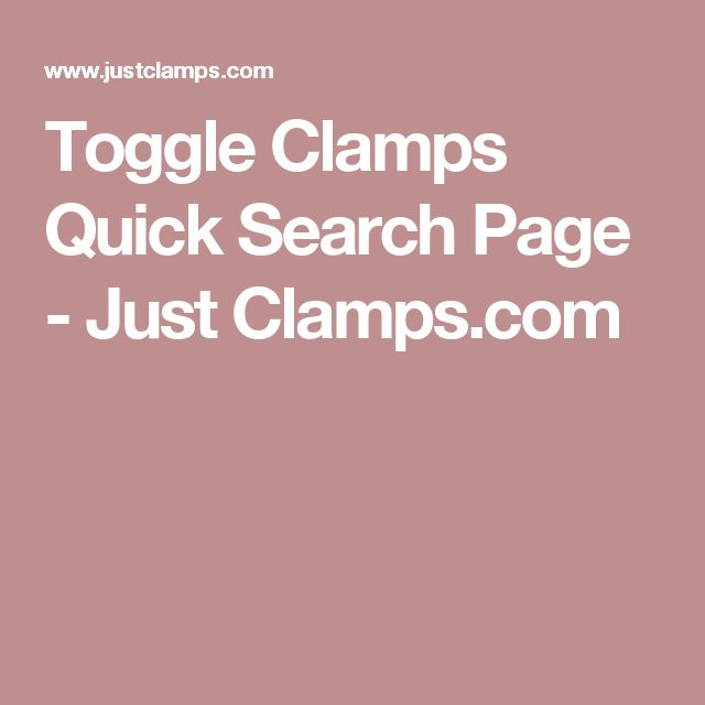 Toggle Clamps Quick Search Page - Just Clamps.com
