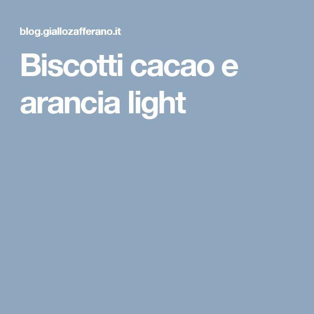 Biscotti cacao e arancia light