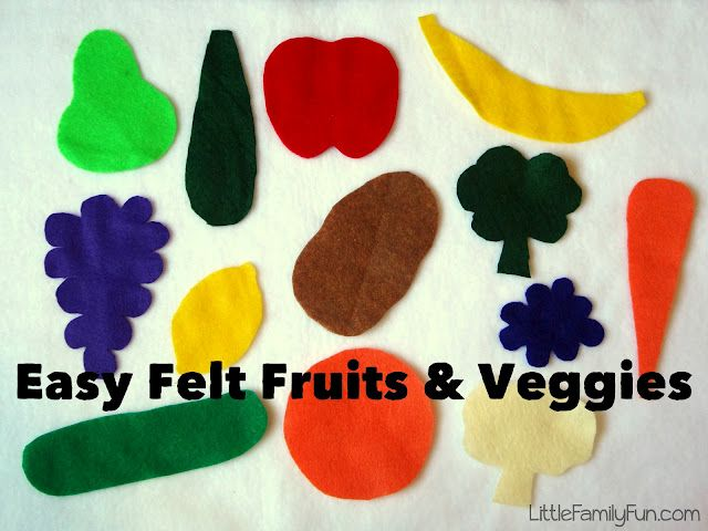 Easy to make Felt Fruit & Veggies. Also a fun way to talk about eating healthy. :)