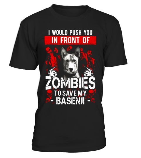 """# Zombies To Save My Basenji - Basenji shirt .  Special Offer, not available in shops      Comes in a variety of styles and colours      Buy yours now before it is too late!      Secured payment via Visa / Mastercard / Amex / PayPal      How to place an order            Choose the model from the drop-down menu      Click on """"Buy it now""""      Choose the size and the quantity      Add your delivery address and bank details      And that's it!      Tags: Basenji shirts, Basenji shirts for men…"""