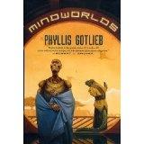 Mindworlds (Lyhhrt Trilogy) (Kindle Edition)By Phyllis Gotlieb