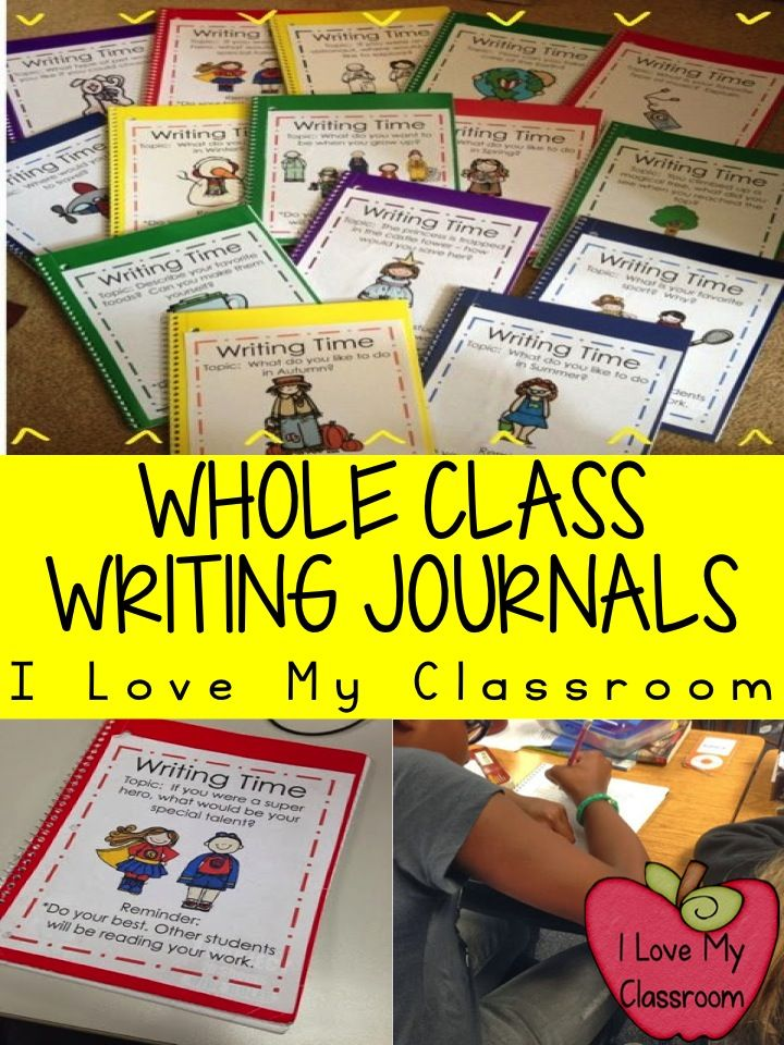 I Love My Classroom: Whole Class Writing Journal Bundle