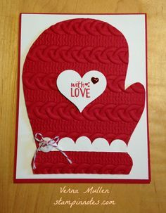 Red mitten card made with Stampin' Up's Cable Knit Dynamic Textured Impressions Embossing Folder. Mitten is from template. Cuff and sentiment are from Ready to Pop bundle in the 2016-2017 catalog.