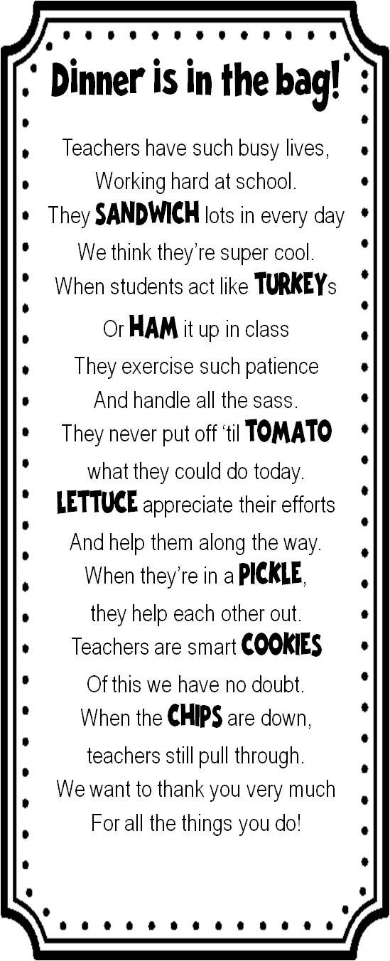 Teacher Sandwich Lunch Poem-It would be adorable to cater club sandwiches with chips, pickles, and cookies for teacher appreciation week.