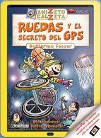 ruedas y el secreto del gps. anizeto calzeta-guillermo fesser-9788420400273