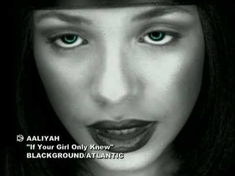Aaliyah if your girl only knew lyrics