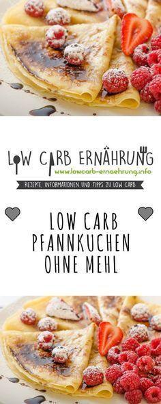 Low Carb Rezept für leckere Pfannkuchen ohne Mehl und ohne Zucker und natürlic… #RezeptemitWenigKalorien