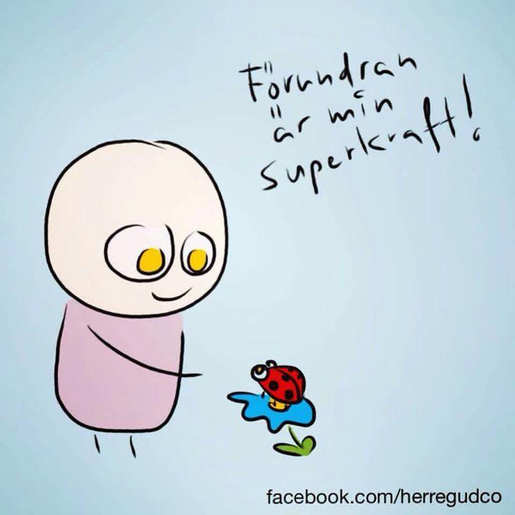 Förundran är min superkraft!