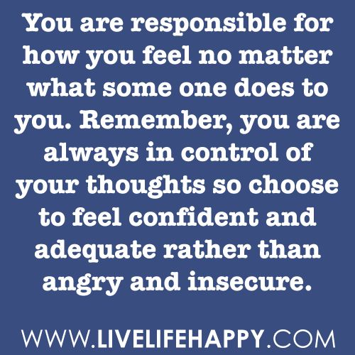 control of your emotions.