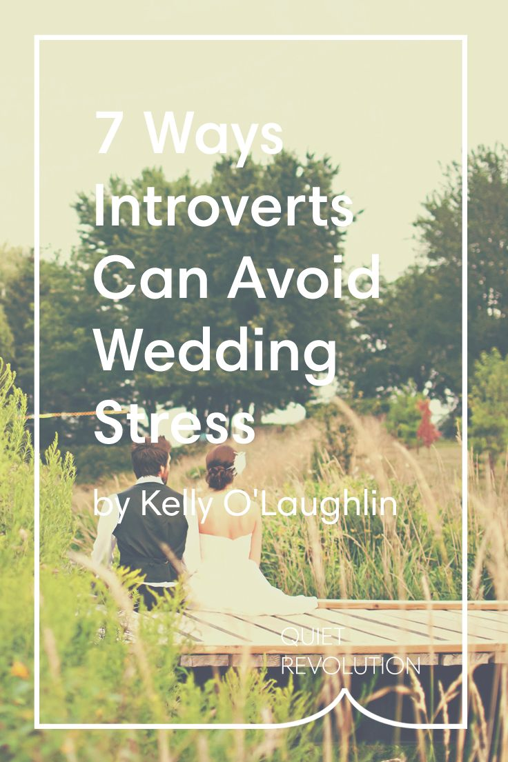 An introvert's tips for minimizing wedding stress and shutdown → http://www.quietrev.com/planning-a-quiet-wedding/?utm_medium=social&utm_source=pinterest.com&utm_campaign=feature+life&utm_content=qr+pinterest