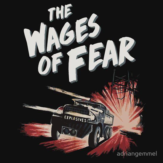 The Wages of Fear - le salaire de la peur, henri georges clouzot lohn der angst 1953 movie film classic cinema black and white french thriller yves montand oil truck explosion action nitroglycerine les diaboliques paths of glory masterpiece T-Shirt Design