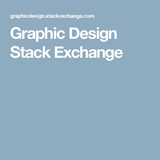 Graphic Design Stack Exchange TAGS: resources reference