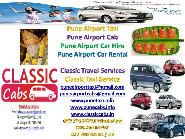 Pune Airport Taxi Car Cab Coach Bus Valvo Tempo Traveller Hire Rental, Classic Cabs Services, Pune 411001 Mahaeashtra India E-mail: classiccabspune@gmail.com / puneairporttaxi@gmail.com / puneairportcabs@gmail.com Cell: 077 20079131 / 32 Whatsapp: 093 70314751 Phone: 020 30521464 www.classiccabs.info/ www.punecabs.info www.classiccabs.in/  www.punemumbaicab.in
