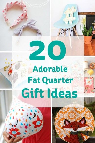 20 Adorable Fat Quarter Gift Ideas #diy #sewing #gift