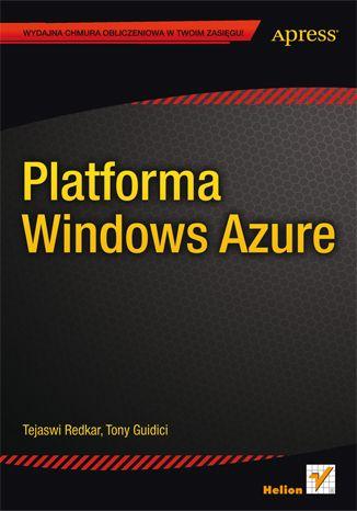 Platforma Windows Azure - Tejaswi Redkar, Tony Guidici
