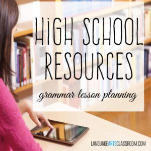 Need a fresh approach for teaching grammar? High school resources for grammar lessons.