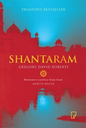 """Zachłanność czytania, czyli rzecz o powieści """"Shantaram"""""""