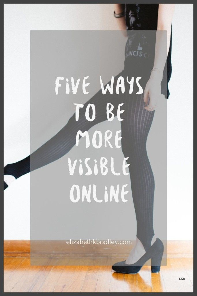 five ways to be more visible online