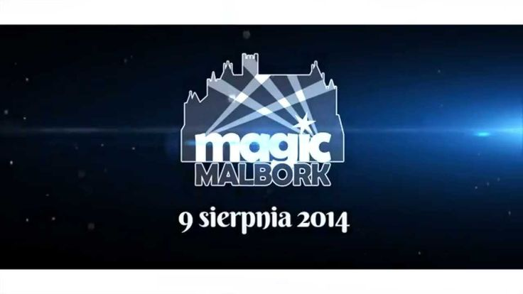 Oficjalny spot imprezy Magic Malbork 2014. www.magicmalbork.pl