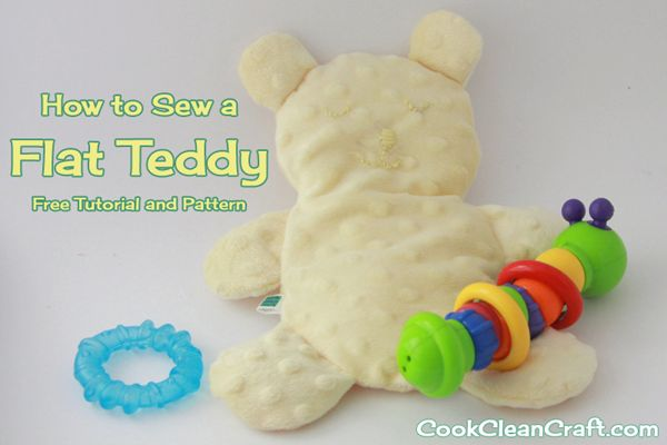How to sew a flat teddy (free tutorial and pattern) - made out of minky, this teddy bear from Cook Clean Craft is super cute!