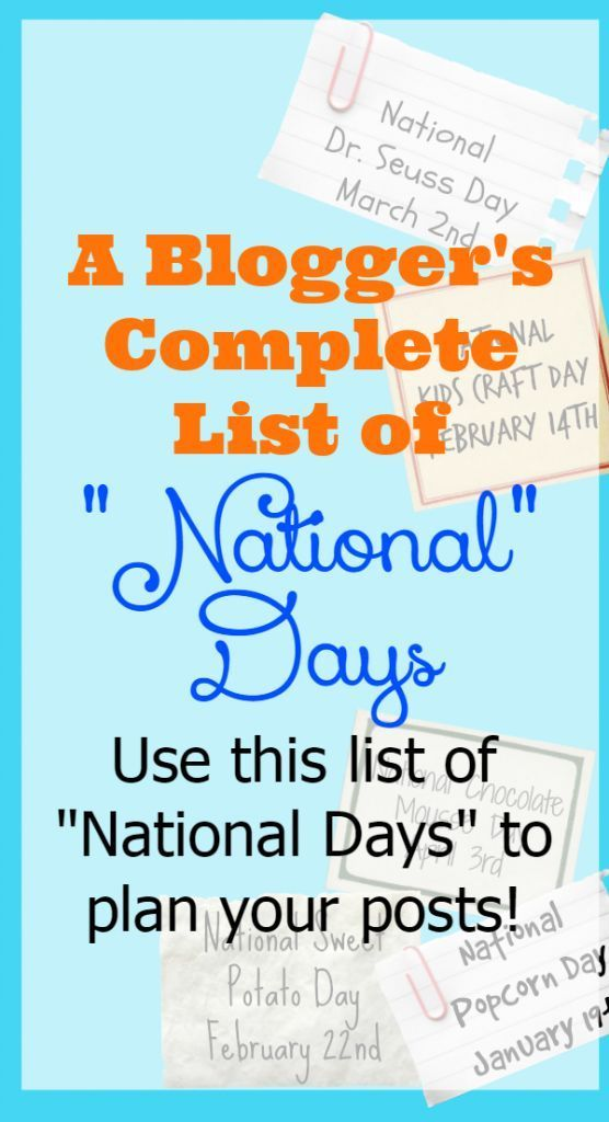 """A Blogger's List of National Days There's a """"National"""" day for EVERYTHING….we Americans LOVE celebrating! As a blogger it seems like I'm always behind on knowing exactly when National days are….you know what I mean….like National Tortellini Day (it's February 13th!) or National Fried Chicken Day (July 6th) or even National Ice Cream Day (July …"""