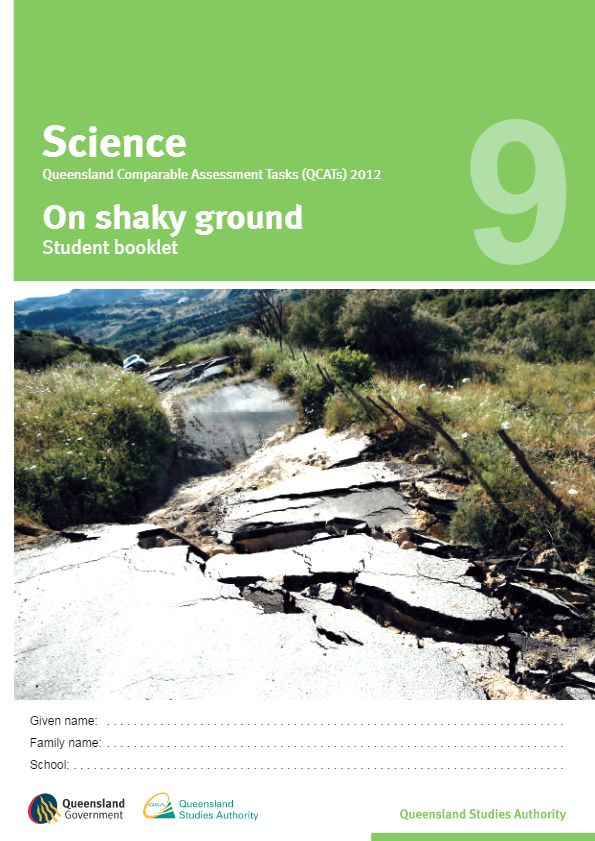 Year 9 Science sample assessment - On shaky ground (2012 QCAT)