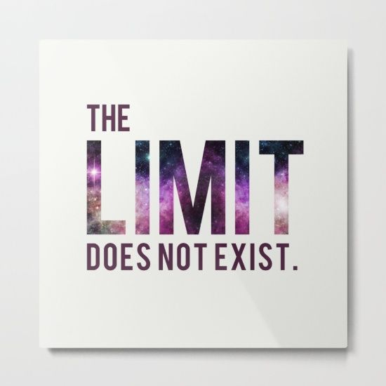 The Limit Does Not Exist - Mean Girls quote from Cady Heron Metal Print by AllieR #metalprint #print #prints #metalprints #quote #meangirls #meangirlsquotes #movie #quotes #moviequotes #cadyheron #glencoco #reginageorge #lol #funny #cosmic #galaxy #space #typography #moviequote #love #cute #gifts #xoxo #room #decor #decoration #wallhanging #wall #giftsforher