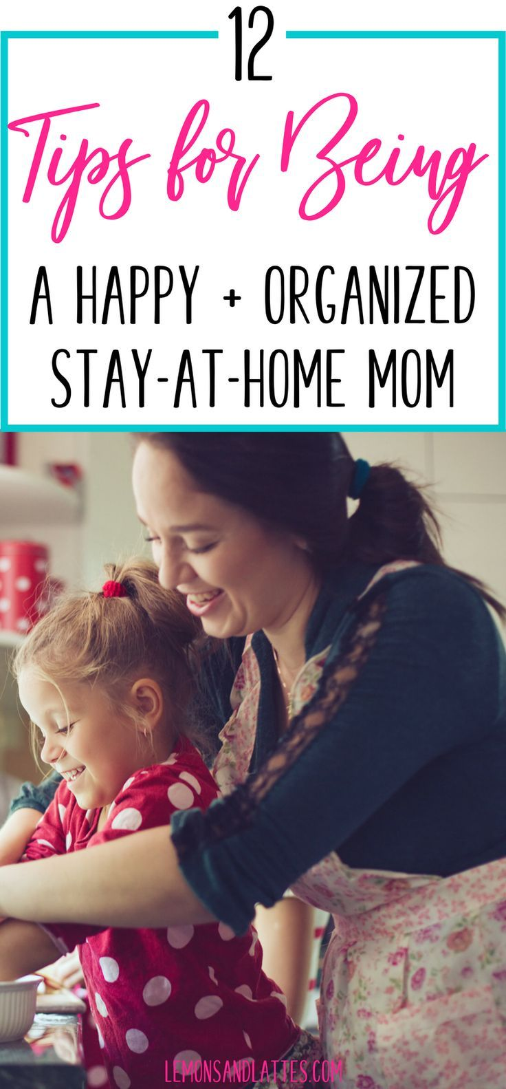 12 Survival Tips for Stay-at-Home Moms | Homemaking Tips