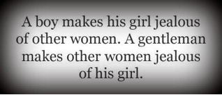 ...be a gentleman. LOVE THIS: Remember This, Realman, A Real Man, Quote, Boys, Man Up, Truths, So True, True Stories