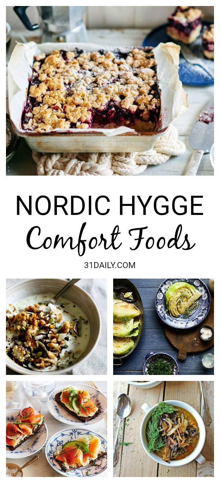 Comfort Foods To Inspire Nordic Hygge Nordic Recipe Food Comfort Food