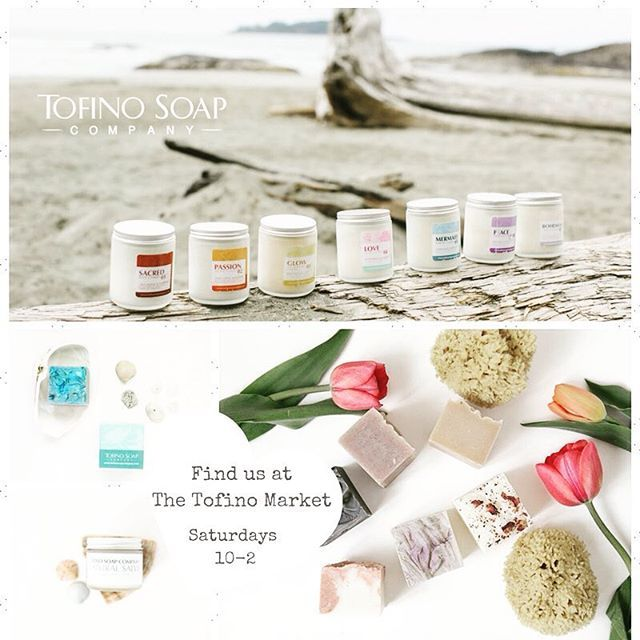 You're Invited! ✨ Tofino Market Today 💕 10 - 2 on the Village Green. Live Music + Good Vibes ✌🏼️come say hi and check out the local makers 🐚🌿 | Handcrafted Natural Soaps