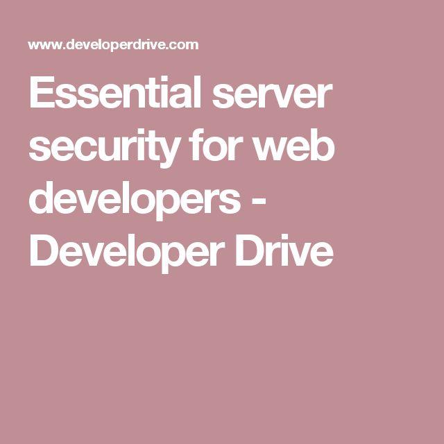 Essential server security for web developers - Developer Drive