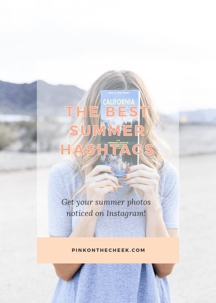 The best summer hashtags to get your blog noticed on Instagram. Plus a free list to copy and paste into a notepad for reference!