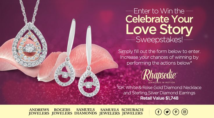 "I Entered into the ""Celebrate Your Love Story"" to win over $1500 in Free Diamond Jewelry! SINGLE ENTRY...ENDS FEB. 28, 2017"