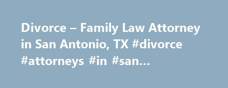 The Best Family Law Attorney In San Diego