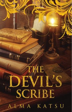 The Devil's Scribe (The Taker Trilogy #0.5) by Alma Katsu