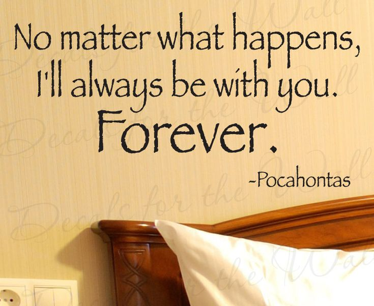 Pocahontas Ill Always Be With You Disney Love Bedroom Family Vinyl Sticker Art Mural Large Wall Decal Quote Lettering Decor Decoration