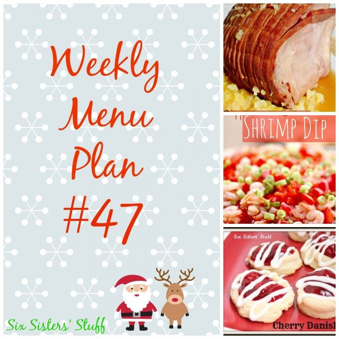 Plan out your menu each week with the Six Sisters! #week47 #menuplan