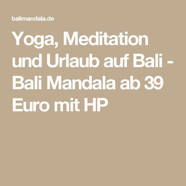 Yoga, Meditation und Urlaub auf Bali - Bali Mandala ab 39 Euro mit HP