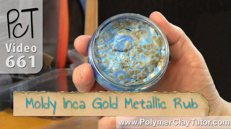 Inka Gold Metallic Rub - Has Yours Gone All Moldy?