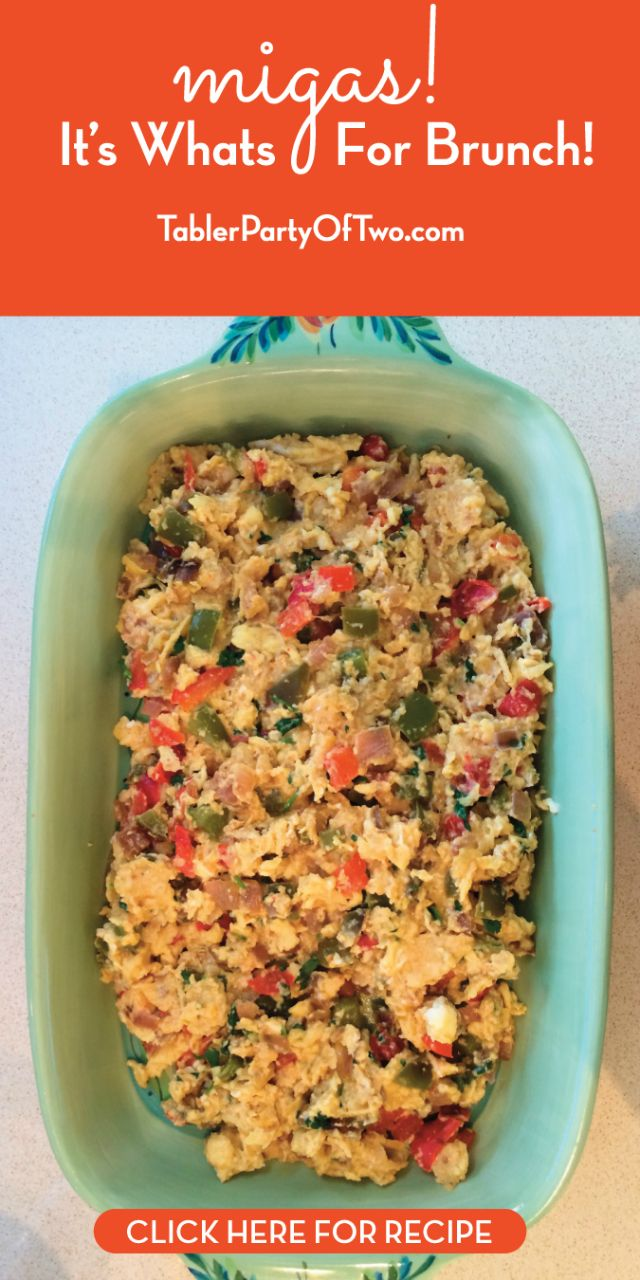 Migas. If you're not from Texas, you may not be familiar. But you will want to be! They're totally amazing! Perfect for breakfast or brunch. So delicious! TablerPartyofTwo.com