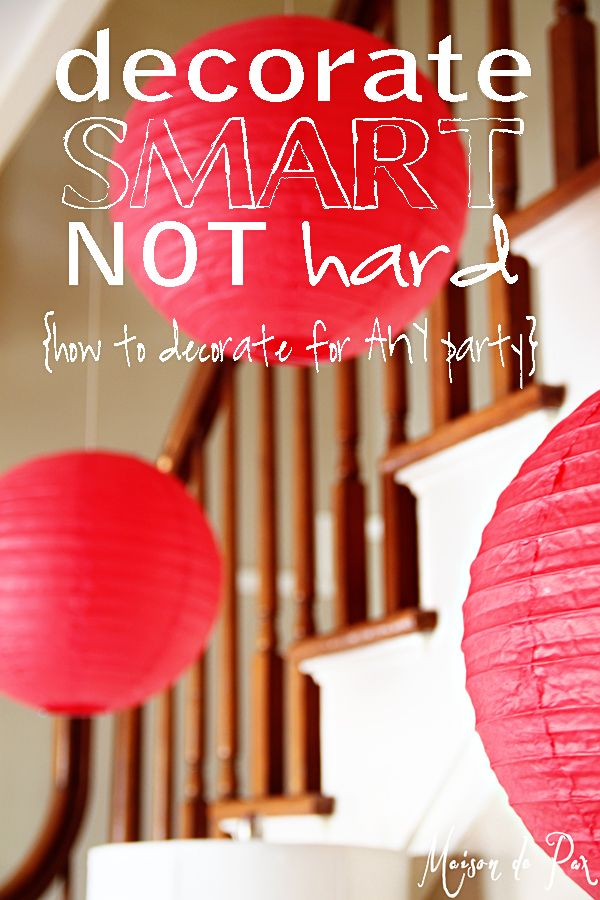 Charmant Decorate Smart, NOT Hard. Simple Birthday DecorationsChinese Party ...