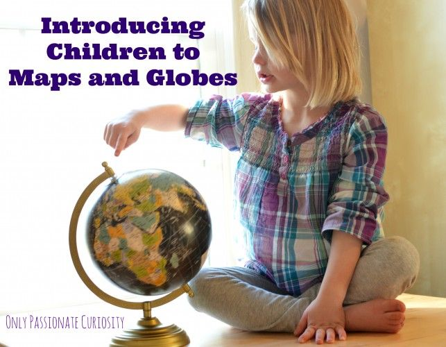 Introducing Children to Maps and Globes -