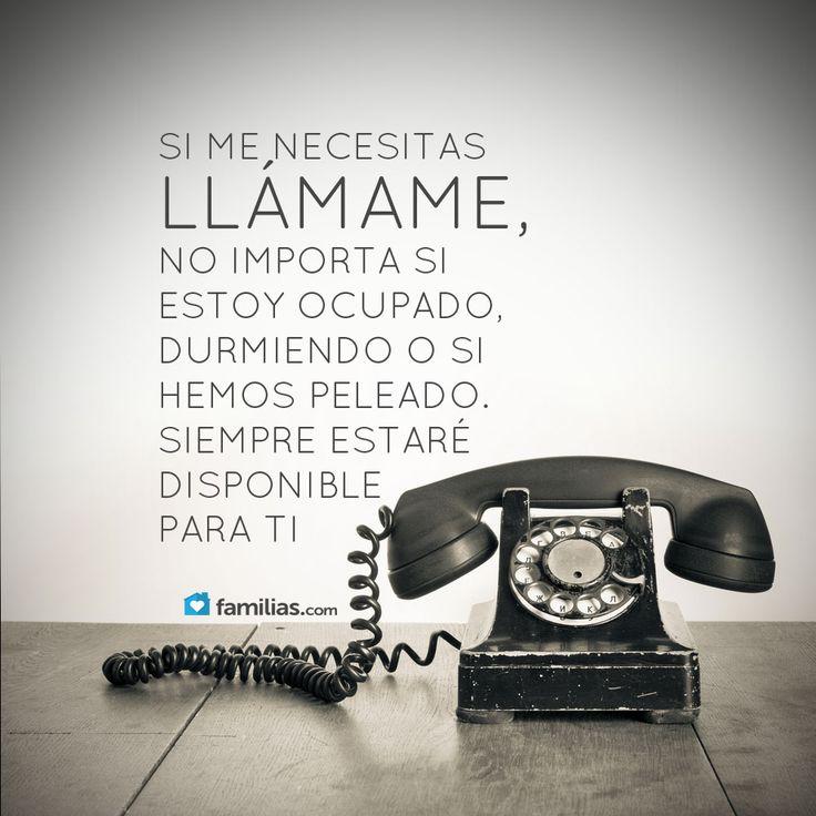 Si me necesitas llámame