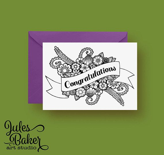 Greeting Card Congratulations Flowers Coloring Card Any Occasion Card 5x7 inches Folded, Blank Inside, with Complementing A7 Envelope  This listing is for a coloring greeting card, original hand illustration by me.  *Color It Yourself, Any Occasion *Includes a spot on the back for