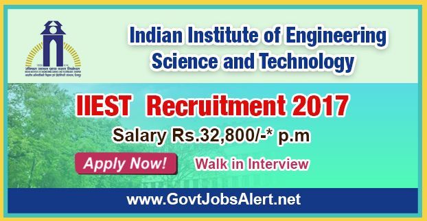 "IIEST Recruitment 2017 – Walk in Interview for Junior Research Fellow (JRF) Post, Salary Rs.32,800/- : Apply Now !!!  The Indian Institute of Engineering Science & Technology - IIEST Recruitment 2017 has released an official employment notification inviting interested and eligible candidates to apply for the positions of Junior Research Fellow (JRF) under Tata Steel Limited, Jamshedpur sponsored project entitled, ""Fatigue Study for Seismic Performance Assessment of Reba"